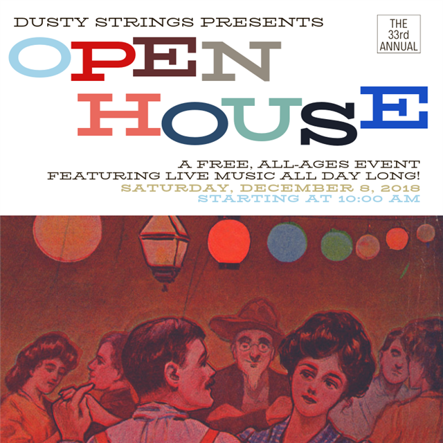 33rd Annual Open House at Dusty Strings! Saturday, December 8th